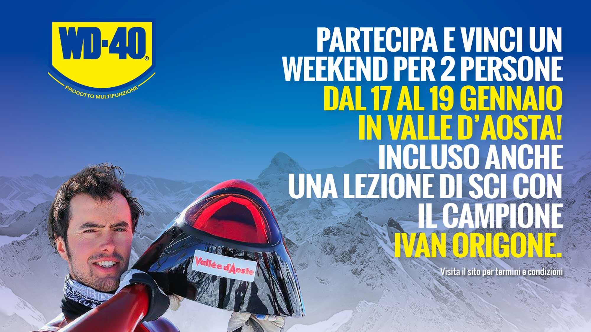 """""""Week-end ad alta quota"""": nuovo concorso online di WD-40 per vincere un week-end sulle Alpi Valdostane."""